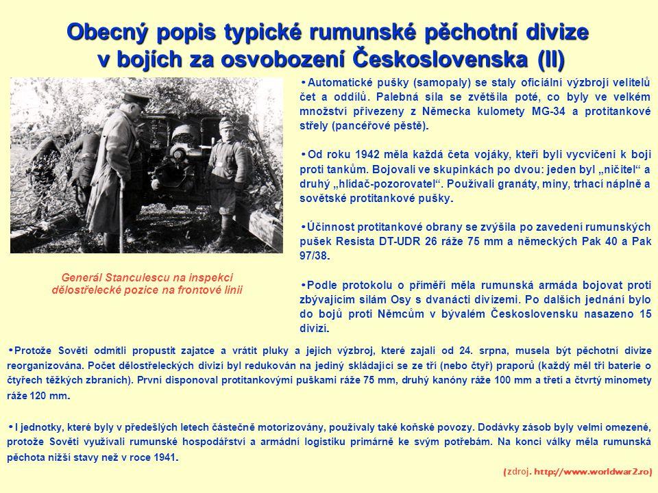 Rumunská 9.pěchotní divize Velitel: Brigádní generál Ioan S.