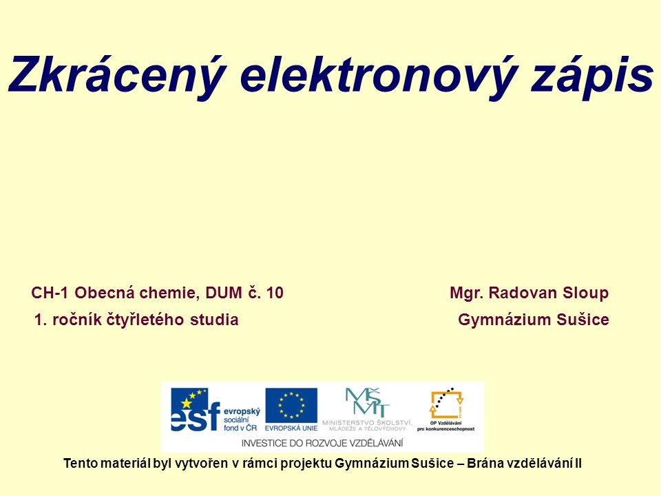 Zkrácený elektronový zápis Mgr.