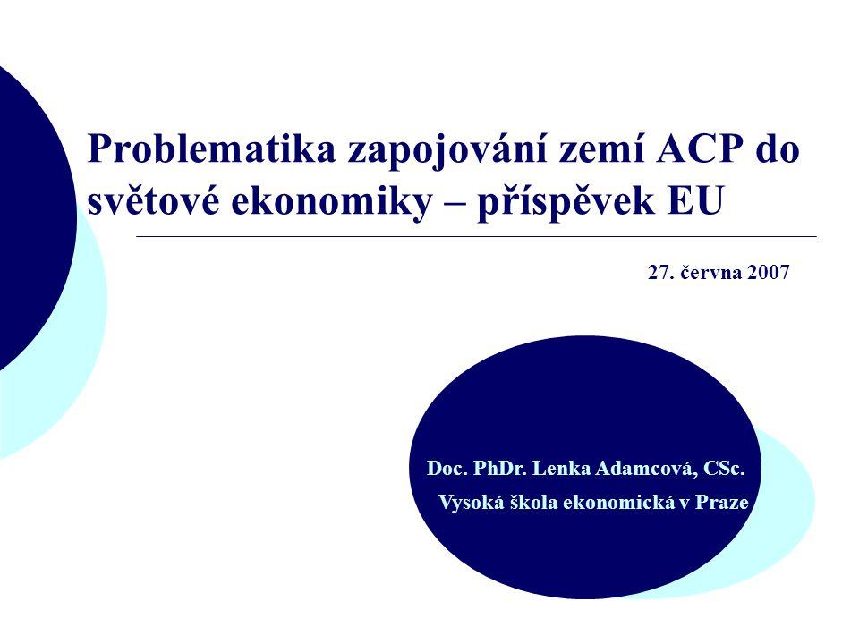 Problematika zapojování zemí ACP do světové ekonomiky – příspěvek EU Doc.