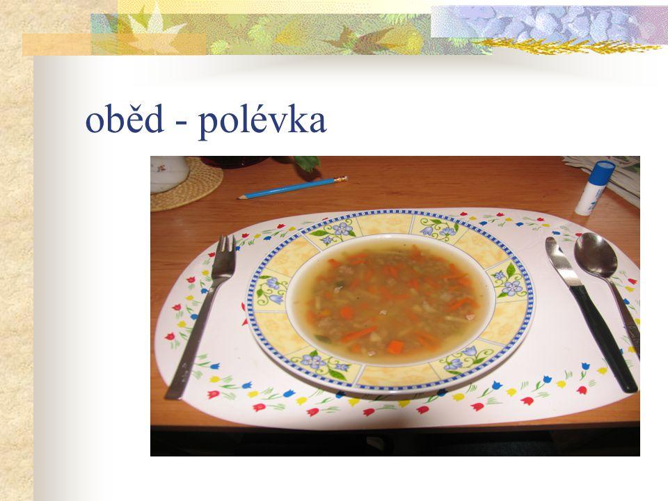 oběd - polévka
