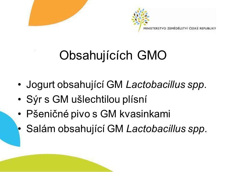 Obsahujících GMO Jogurt obsahující GM Lactobacillus spp.