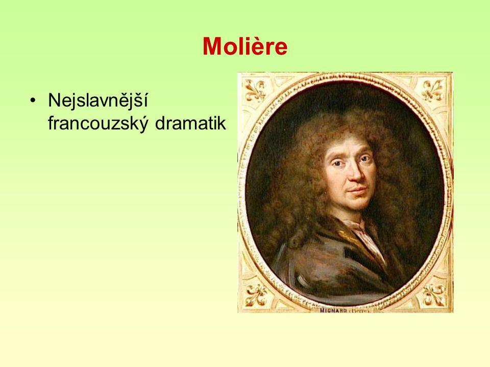 Molière Nejslavnější francouzský dramatik