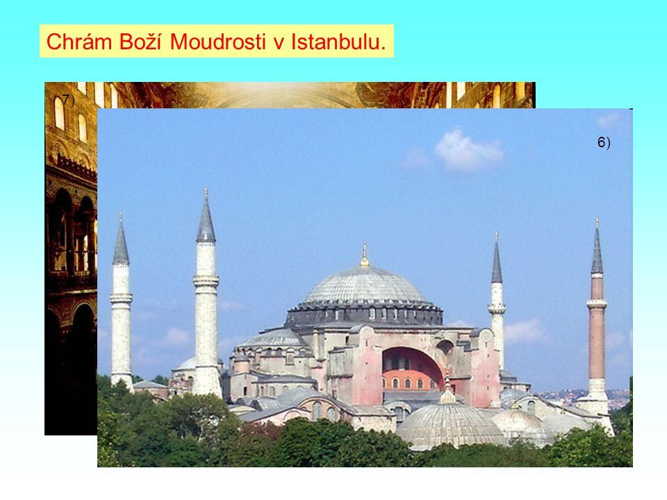 Chrám Boží Moudrosti v Istanbulu. 6) 7)