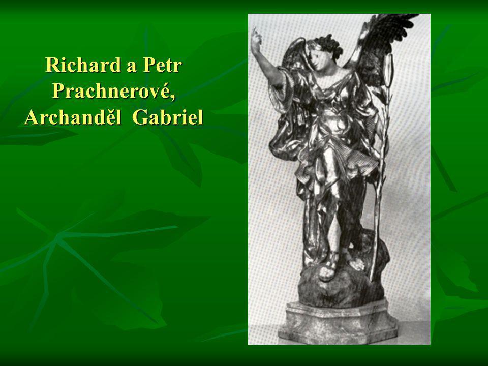 Richard a Petr Prachnerové, Archanděl Gabriel