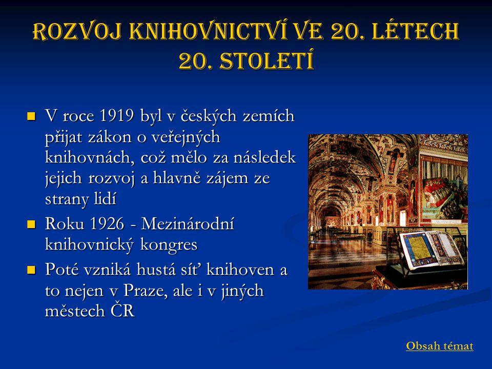 Rozvoj knihovnictví ve 20.létech 20.