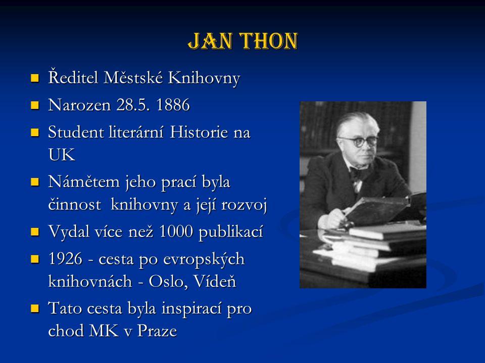 Jan Thon Ředitel Městské Knihovny Ředitel Městské Knihovny Narozen 28.5.