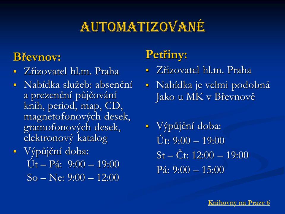 Automatizované Břevnov:  Zřizovatel hl.m.