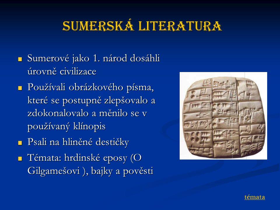 Sumerská literatura Sumerové jako 1.