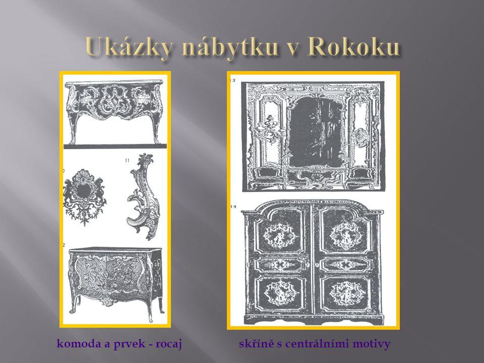 """ populární byla velmi jemná marketerie s použitím květinových vzorů doplněná kováním a pozlaceným bronzem a mosazí asymetričnost  základem ornamentu je křivka a klade se přísný důraz na asymetričnost rocaie(""""rokaj )  zdobný prvek rocaie(""""rokaj )- mušle se objevuje všude na jednotlivých kusech nábytku i interiéru  detaily na nábytku opustily vzor architektury – sloupoví a inspirovaly se tvary a křivkami písmen C a """"S www.zlinskedumy.cz"""