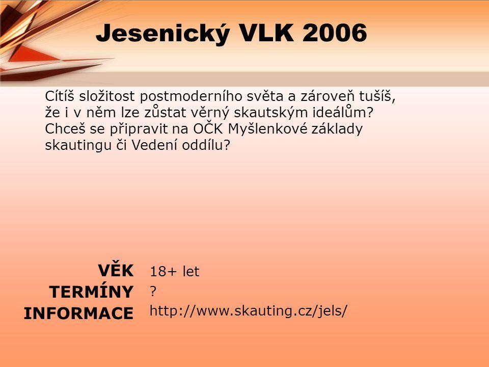 Jesenický VLK 2006 18+ let .