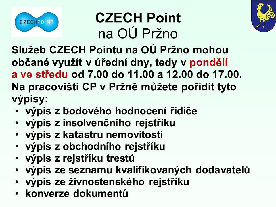 CZECH Point na OÚ Pržno Služeb CZECH Pointu na OÚ Pržno mohou občané využít v úřední dny, tedy v pondělí a ve středu od 7.00 do 11.00 a 12.00 do 17.00.