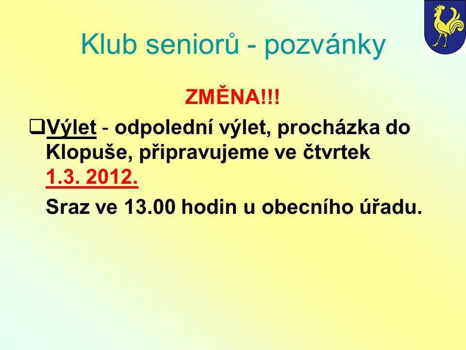 Klub seniorů - pozvánky ZMĚNA!!.