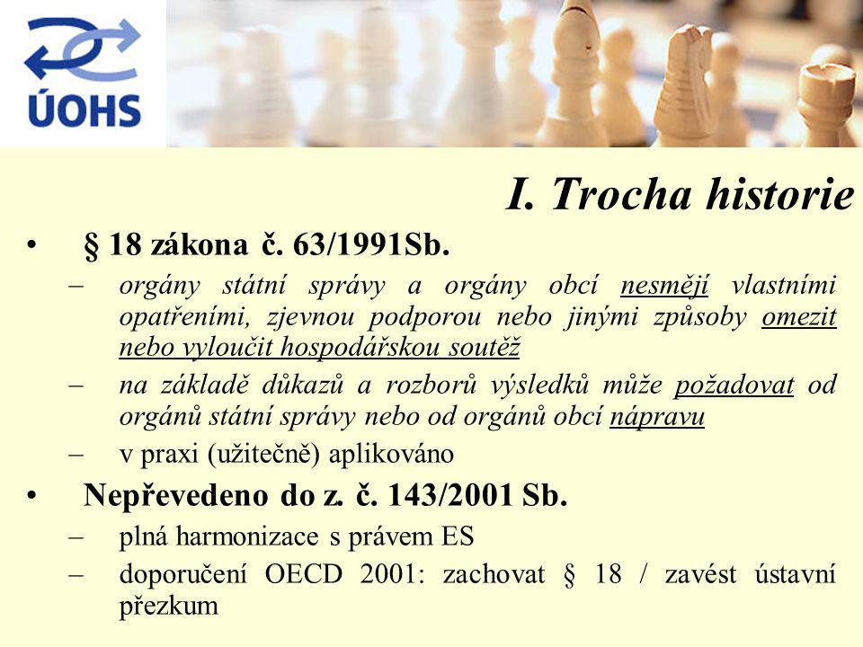 I. Trocha historie § 18 zákona č. 63/1991Sb.