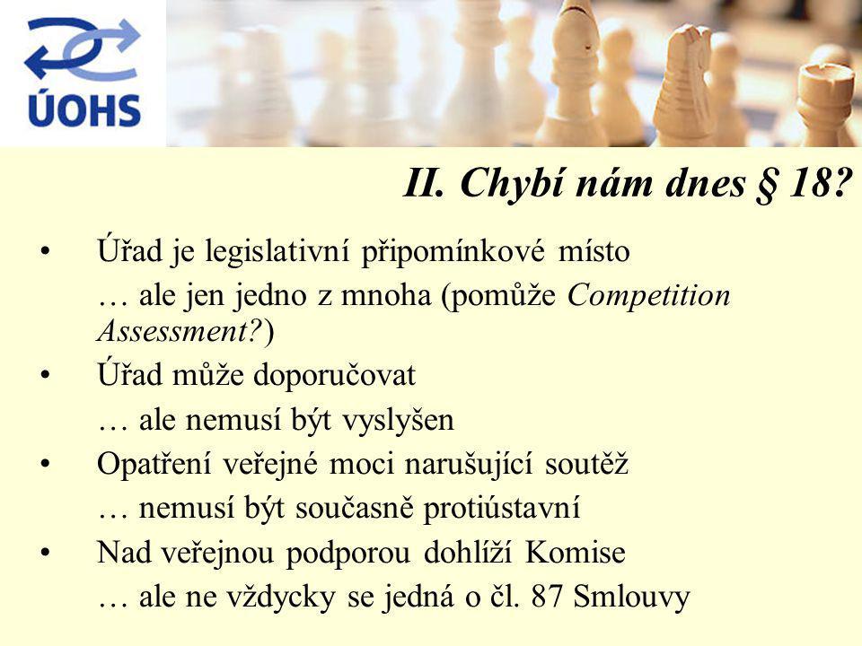 ad Chybí nám dnes § 18.Čl. 86 Smlouvy.
