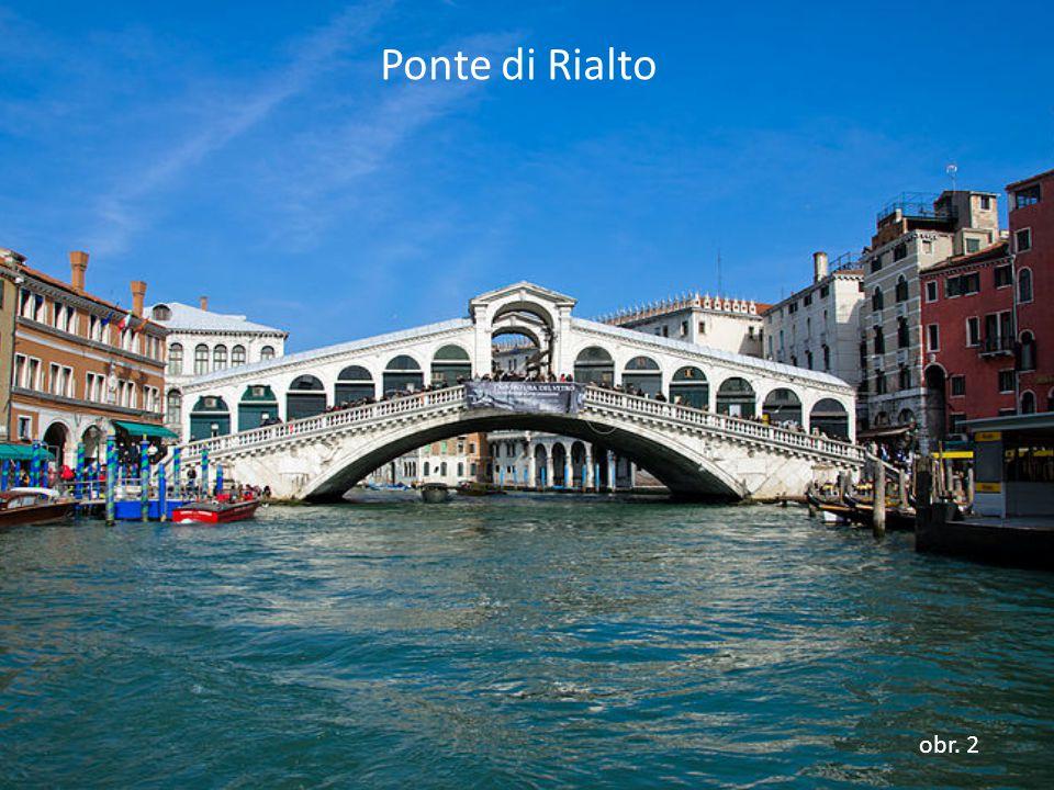 Ponte di Rialto obr. 2