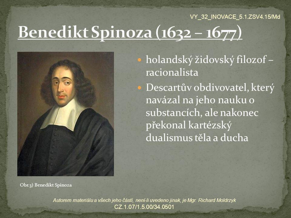 VY_32_INOVACE_5.1.ZSV4.15/Md Autorem materiálu a všech jeho částí, není-li uvedeno jinak, je Mgr. Richard Moldrzyk CZ.1.07/1.5.00/34.0501 holandský ži