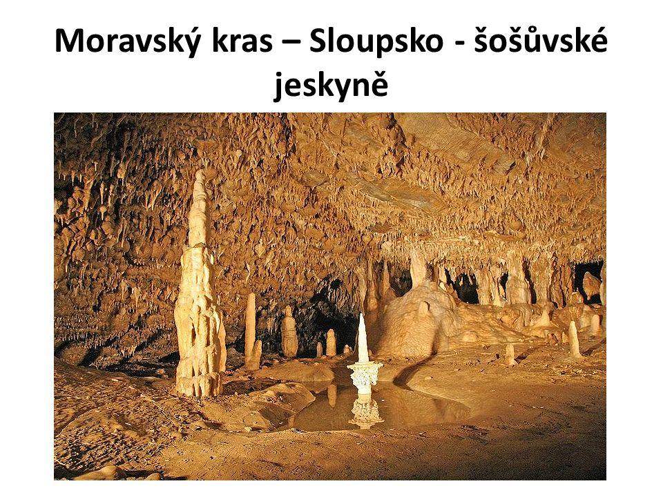 Moravský kras – Sloupsko - šošůvské jeskyně