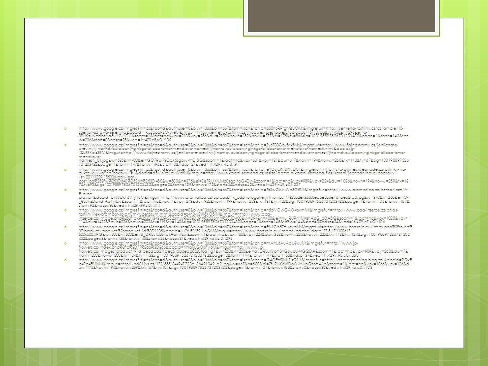  http://www.google.cz/imgres?hl=cs&tbo=d&authuser=0&biw=1366&bih=667&tbm=isch&tbnid=pS0h6RPrghQUOM:&imgrefurl=http://semena-rostliny.cz/cs/article/15