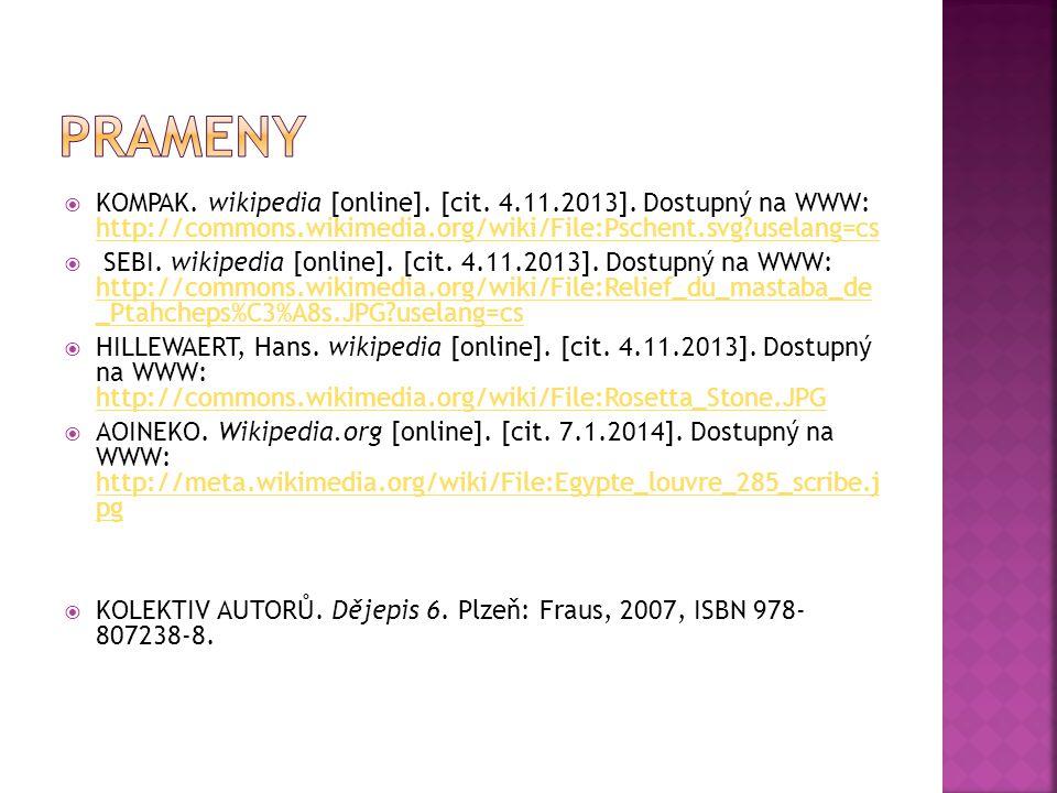  KOMPAK. wikipedia [online]. [cit. 4.11.2013]. Dostupný na WWW: http://commons.wikimedia.org/wiki/File:Pschent.svg?uselang=cs http://commons.wikimedi