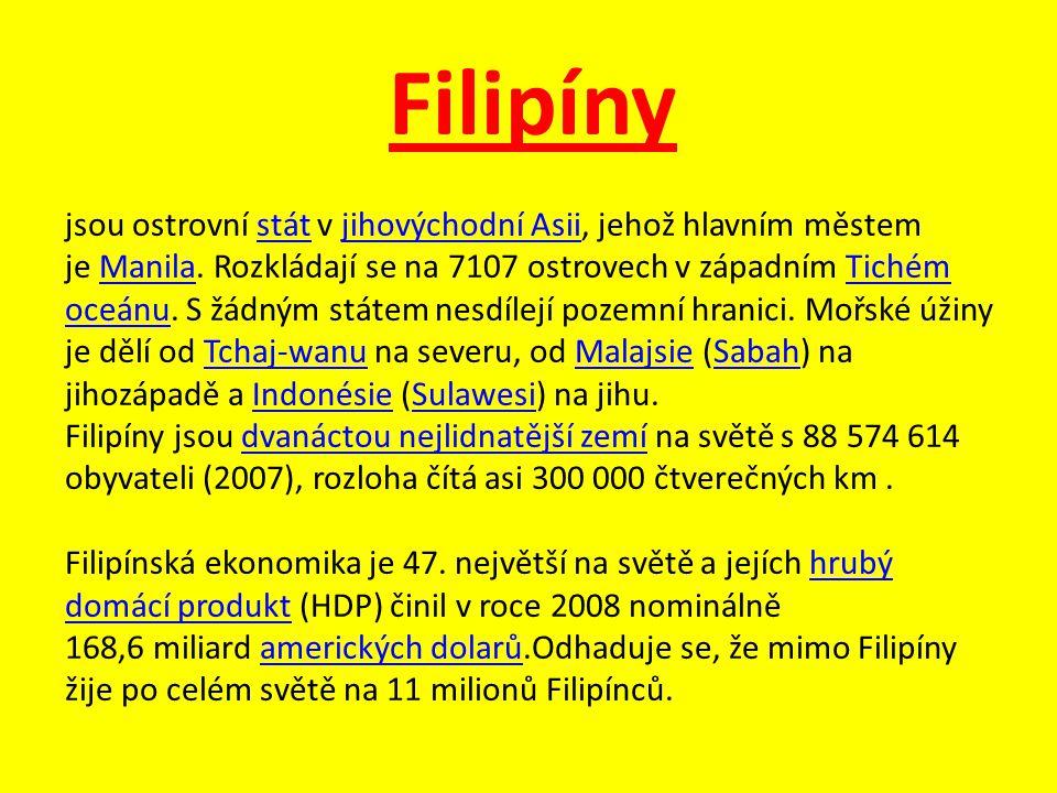Filipíny jsou ostrovní stát v jihovýchodní Asii, jehož hlavním městem je Manila.