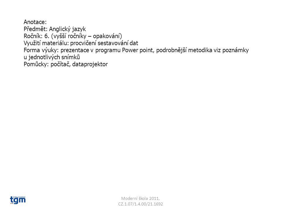 Jazyk a jazyková komunikace Cizí jazyk Komunikace Dates VY_22_INOVACE_18 Sada 2 Základní škola T. G. Masaryka, Český Krumlov, T. G. Masaryka 213 Vypra
