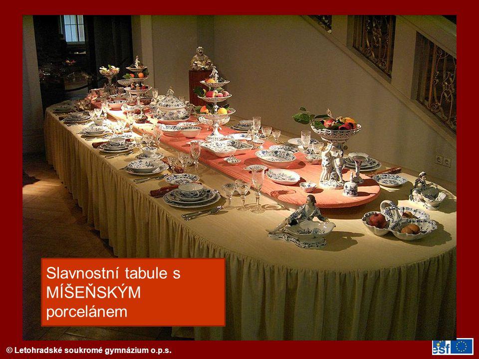 © Letohradské soukromé gymnázium o.p.s. Slavnostní tabule s MÍŠEŇSKÝM porcelánem