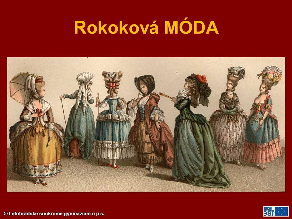 © Letohradské soukromé gymnázium o.p.s. Rokoková MÓDA