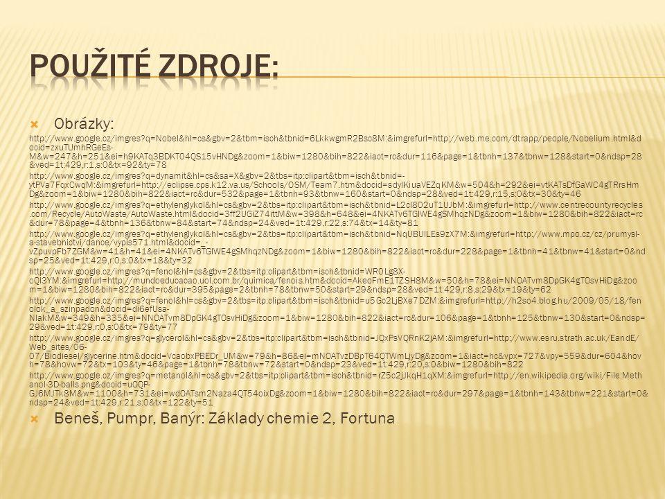  Obrázky: http://www.google.cz/imgres?q=Nobel&hl=cs&gbv=2&tbm=isch&tbnid=6LkkwgmR2Bsc8M:&imgrefurl=http://web.me.com/dtrapp/people/Nobelium.html&d oc