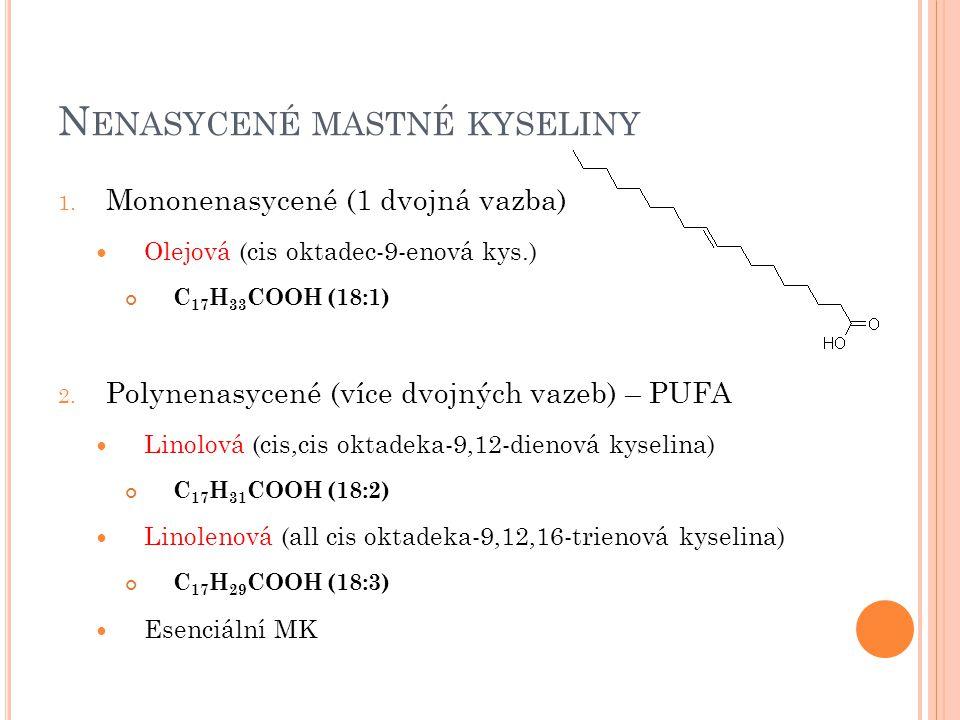 N ENASYCENÉ MASTNÉ KYSELINY 1.