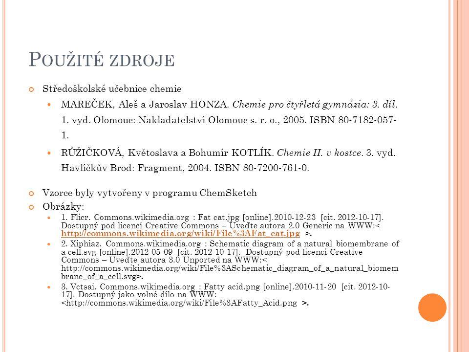 P OUŽITÉ ZDROJE Středoškolské učebnice chemie MAREČEK, Aleš a Jaroslav HONZA.