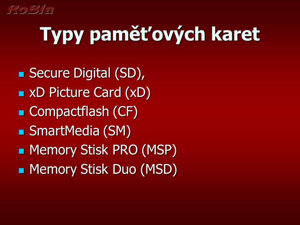 Typy paměťových karet Secure Digital (SD), Secure Digital (SD), xD Picture Card (xD) xD Picture Card (xD) Compactflash (CF) Compactflash (CF) SmartMed