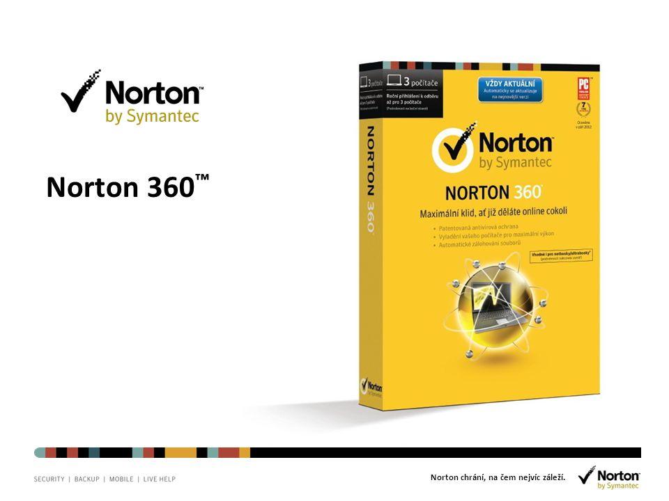 Norton chrání, na čem nejvíc záleží. Norton 360 ™