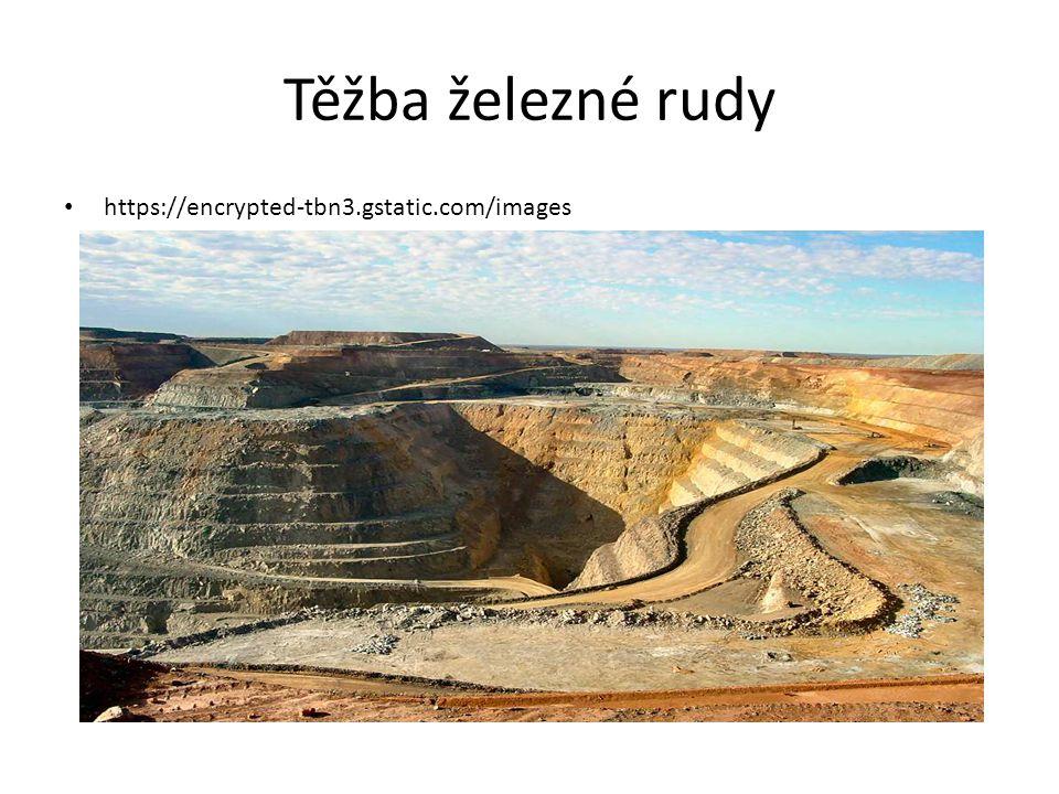 Těžba železné rudy https://encrypted-tbn3.gstatic.com/images