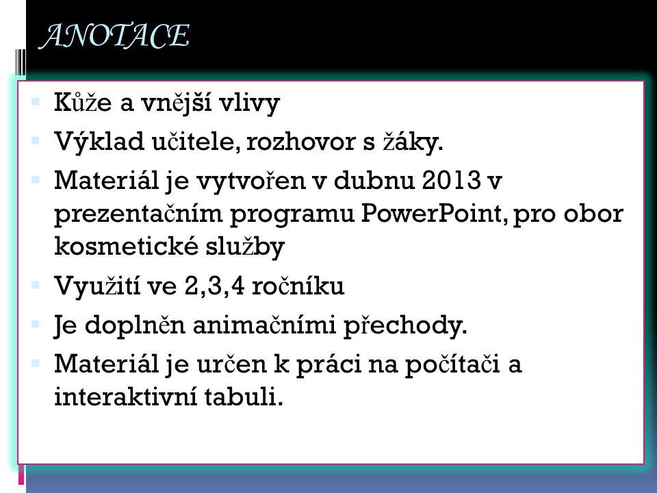 Použitý materiál  http://katastrofy.meteopress.cz/tagy/om rzliny http://katastrofy.meteopress.cz/tagy/om rzliny  http://www.radekjaros.cz/?p=2392 http://www.radekjaros.cz/?p=2392  http://www.denik.cz/moravskoslezsky- kraj/nasledky-omrzlin-si-bude-muz- lecit-cely-zivot-20120305.html http://www.denik.cz/moravskoslezsky- kraj/nasledky-omrzlin-si-bude-muz- lecit-cely-zivot-20120305.html  http://www.ulekare.cz/poradna- lekare/cerveny-oblicej-z-mrazu-61247 http://www.ulekare.cz/poradna- lekare/cerveny-oblicej-z-mrazu-61247
