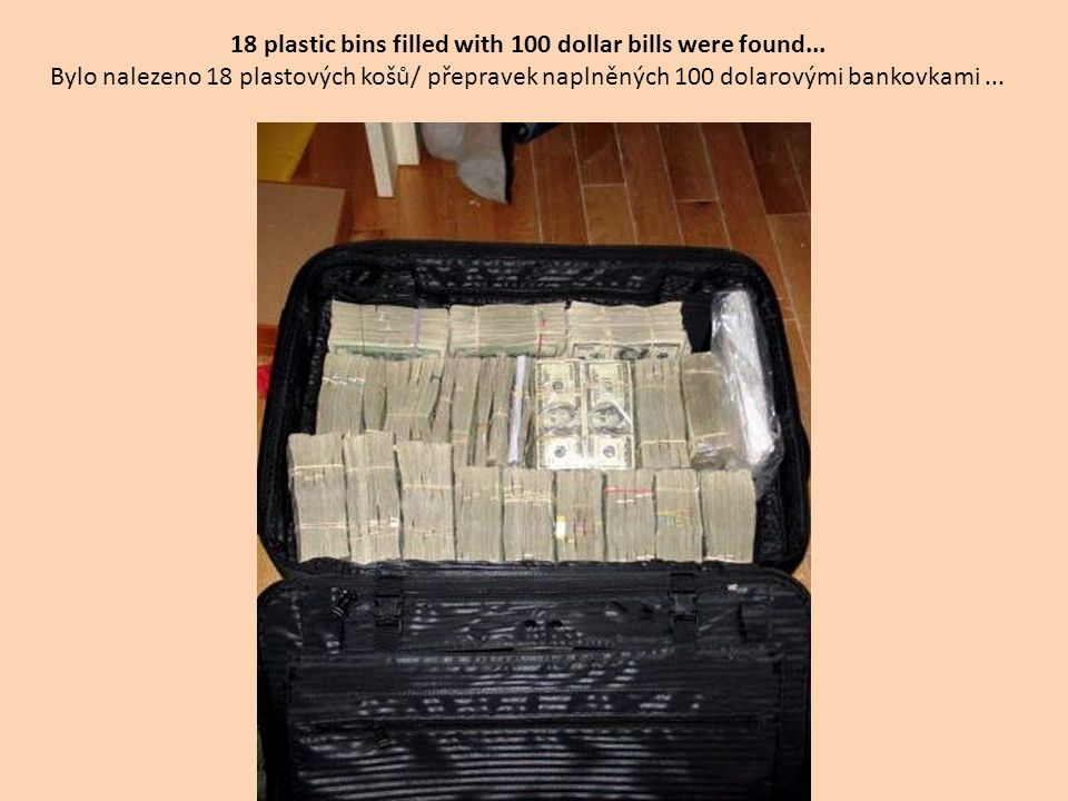 This case is filled with 100 dollar Bills estimated to be 1/2 a million dollars and no doubt headed out to make another drug by perhaps from the Columbians.