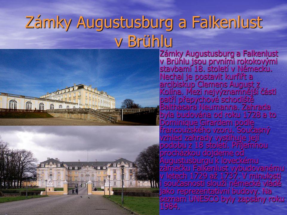 Zámky Augustusburg a Falkenlust v Brühlu Zámky Augustusburg a Falkenlust v Brühlu jsou prvními rokokovými stavbami 18. století v Německu. Nechal je po