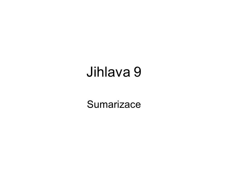 Jihlava 9 Sumarizace
