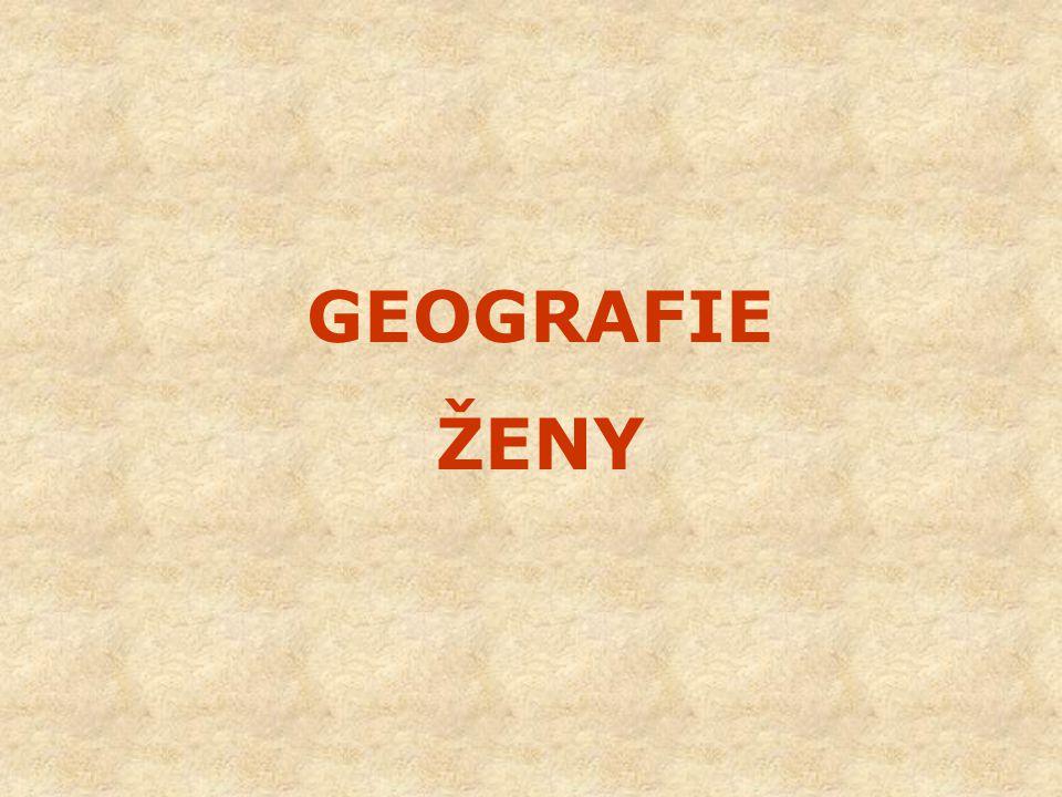 GEOGRAFIE ŽENY