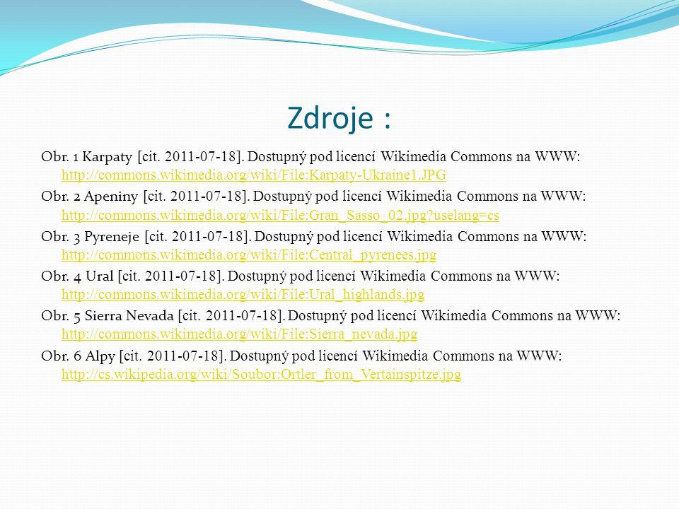 Obr. 1 Karpaty [cit. 2011-07-18]. Dostupný pod licencí Wikimedia Commons na WWW: http://commons.wikimedia.org/wiki/File:Karpaty-Ukraine1.JPG http://co