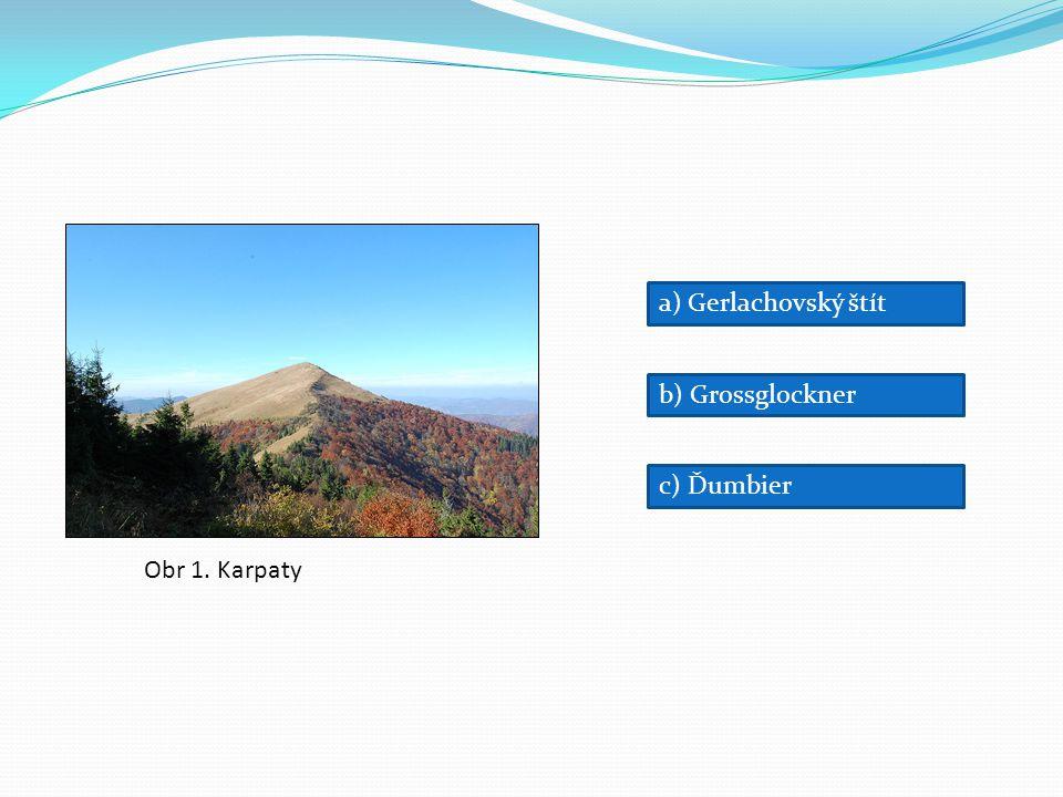 Obr 1. Karpaty a) Gerlachovský štít b) Grossglockner c) Ďumbier