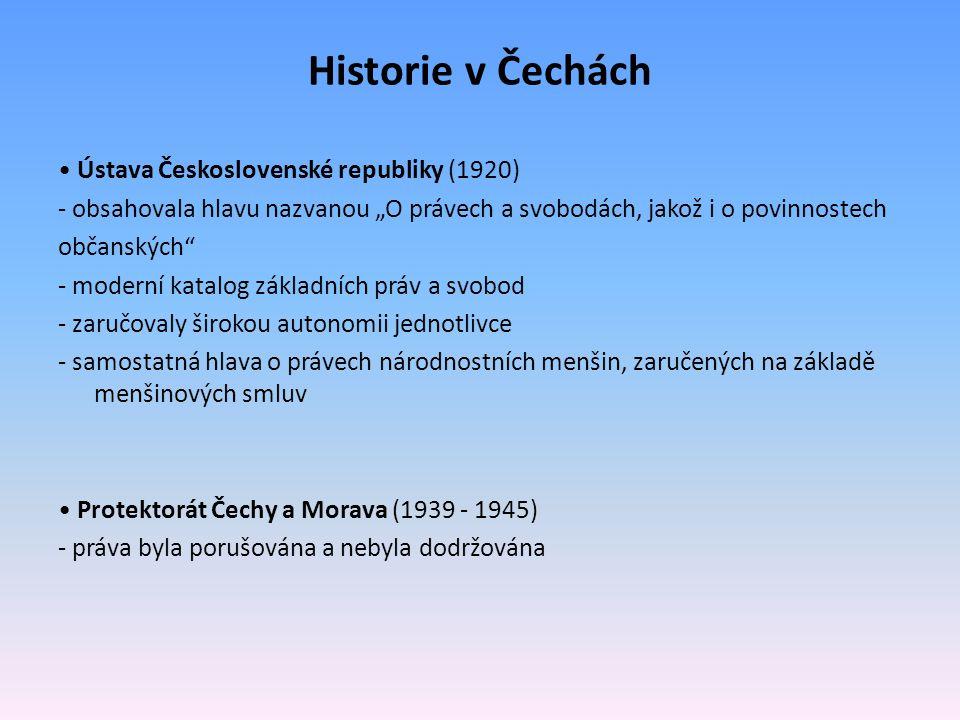 """Historie v Čechách Ústava Československé republiky (1920) - obsahovala hlavu nazvanou """"O právech a svobodách, jakož i o povinnostech občanských"""" - mod"""