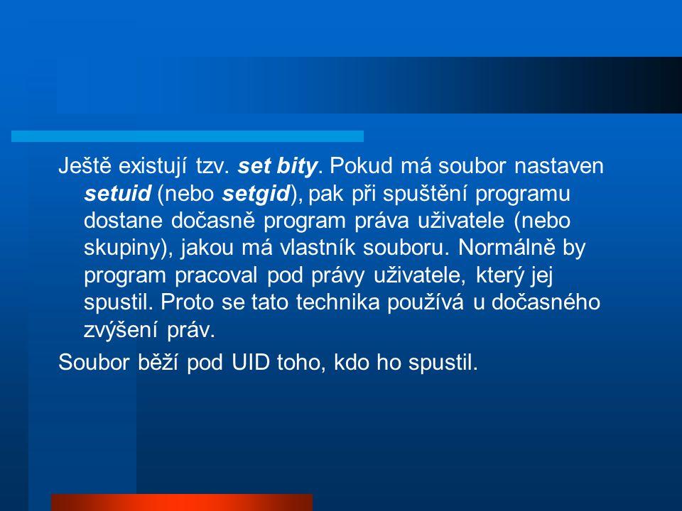 Chci, aby soubor běžel pod UID vlastníka souboru bez ohledu na to, kdo jej spustil: použiju Set User ID bit.