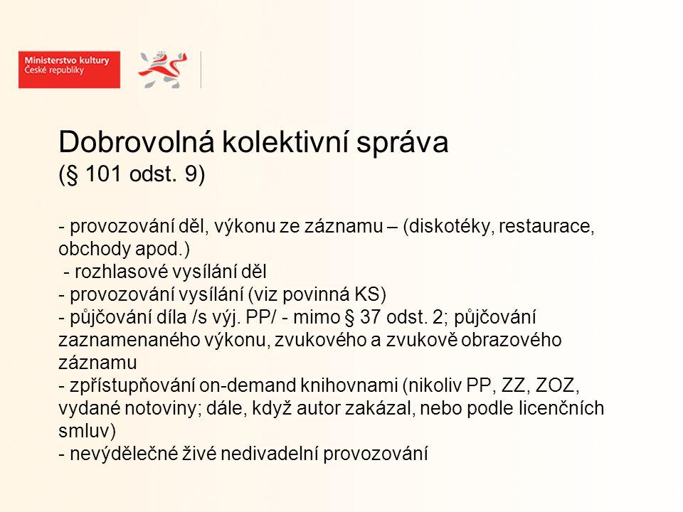 Dobrovolná kolektivní správa (§ 101 odst.