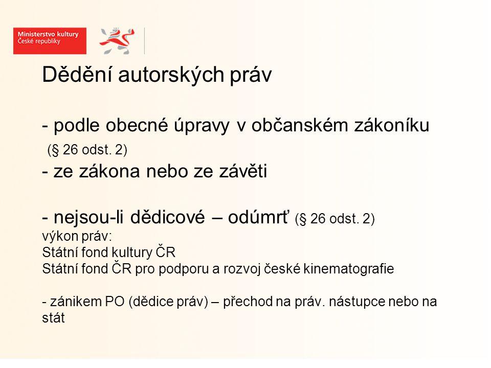 Dědění autorských práv - podle obecné úpravy v občanském zákoníku (§ 26 odst.