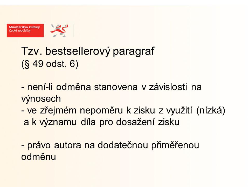 Tzv. bestsellerový paragraf (§ 49 odst.