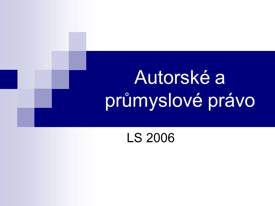 Autorské a průmyslové právo LS 2006