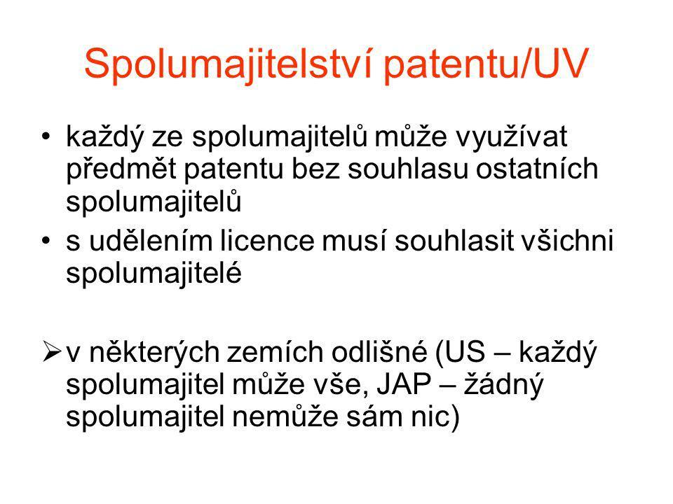 Spolumajitelství patentu/UV každý ze spolumajitelů může využívat předmět patentu bez souhlasu ostatních spolumajitelů s udělením licence musí souhlasit všichni spolumajitelé  v některých zemích odlišné (US – každý spolumajitel může vše, JAP – žádný spolumajitel nemůže sám nic)