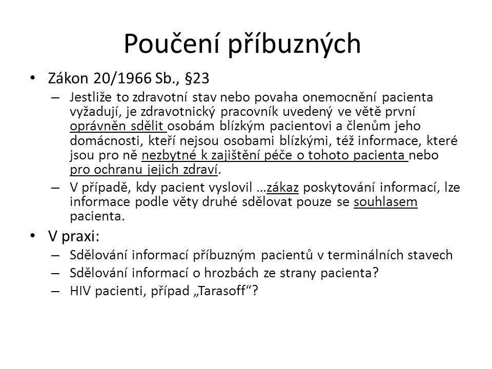 Poskytování informací Souhlas s poskytováním informací zvolené osobě – Příloha vyhlášky 385/2006 Sb., bod 7 – Záznam o souhlasu pacienta nebo zákonnéh