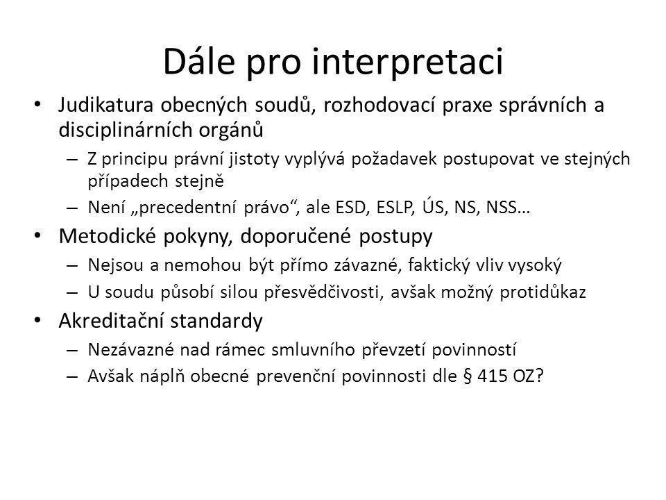 Základní pojmy - výklad Protiprávní jednání – Obecná prevenční povinnost (§415 OZ) – Specifické povinnosti zdravotníků Povinnosti dle zákona 20/1966 Sb.