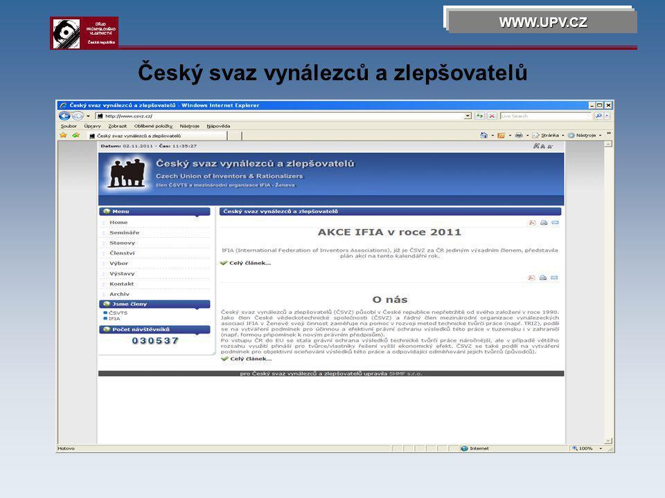 Český svaz vynálezců a zlepšovatelů WWW.UPV.CZ ÚŘAD PRŮMYSLOVÉHO VLASTNICTVÍ Česká republika